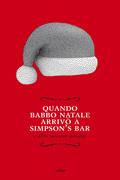 Quando Babbo Natale arrivò a Simpson's bar