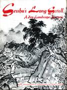 Sesshu's Long Scroll: A Zen Landscape Journey