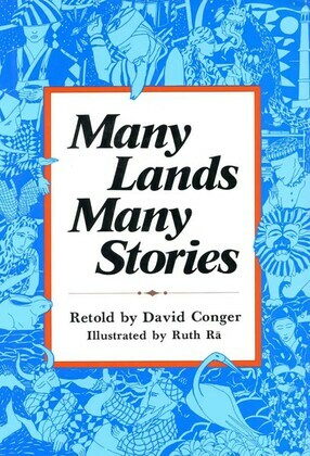 Many Lands, Many Stories: Asian Folktales for Children
