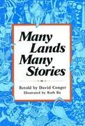 Many Lands, Many Stories: Asian Folktales for Children