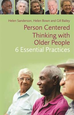 Person-Centred Thinking with Older People: 6 Essential Practices