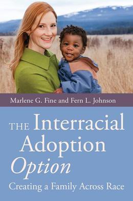 The Interracial Adoption Option: Creating a Family Across Race