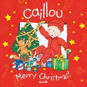 Caillou: Merry Christmas!