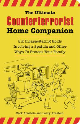 The Ultimate Counterterrorist Home Companion