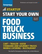 Start Your Own Food Truck Business: Cart ¿ Trailer ¿ Kiosk ¿ Standard and Gourmet Trucks ¿ Mobile Catering ¿ Bustaurant