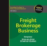 Freight Brokerage Business: Step-by-Step Startup Guide