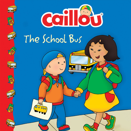 Caillou: The School Bus