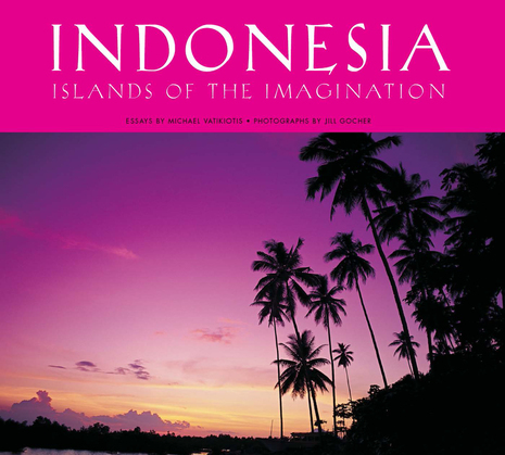 Indonesia: Islands of the Imagination