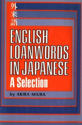 English Loanwords in Japanese: A Selection