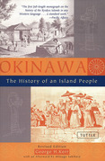 Okinawa:The History of an Island People