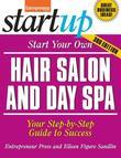 Start Your Own Hair Salon and Day Spa: Your Step-By-Step Guide to Success