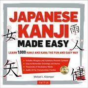 Japanese Kanji Made Easy: (JLPT Levels N5 - N2) Learn 1,000 Kanji and Kana the Fun and Easy Way