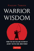 Warrior Wisdom: (Analysis of Sun Tzu's the Art of War, Shokatsu Komei's the Tactics, and More)