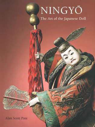 Ningyo: The Art of the Japanese Doll
