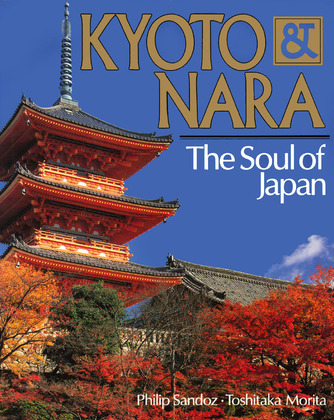 Kyoto & Nara The Soul of Japan
