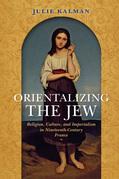 Orientalizing the Jew