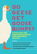 Do Geese Get Goose Bumps?