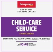 Child-Care Services: Step-by-Step Startup Guide