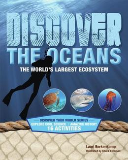 Discover the Oceans: The World's Largest Ecosystem