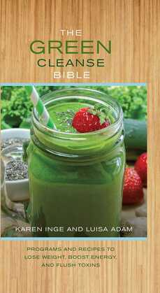 The Green Cleanse Bible