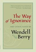 The Way of Ignorance