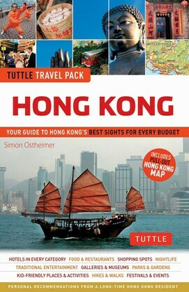 Tuttle Travel Pack Hong Kong: Your Guide to Hong Kong's Best Sights for Every Budget