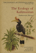 The Ecology of Kalimantan: Indonesian Borneo