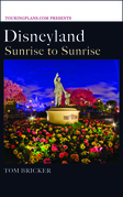 Disneyland: Sunrise to Sunrise
