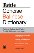 Tuttle Concise Balinese Dictionary: Balinese¿Indonesian¿English English¿Balinese¿Indonesian