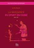 La Naissance du sport en Chine