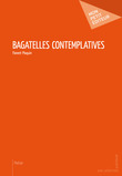 Bagatelles contemplatives