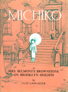 Michiko or Mrs.Belmont's Brownstone on Brooklyn Heights