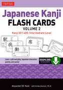 Japanese Kanji Flash Cards Volume 2: Kanji 201-400: Intermediate Level (Downloadable Material Included)