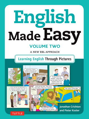 English Made Easy Volume Two: British Edition: A New ESL Approach: Learning English Through Pictures