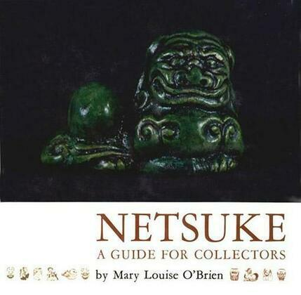 Netsuke: A Guide for Collectors