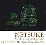 Netsuke: A Guide for Collectors