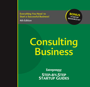 Consulting Business: Step-by-Step Startup Guide