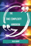 The Time complexity Handbook - Everything You Need To Know About Time complexity