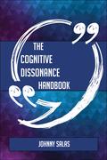 The Cognitive dissonance Handbook - Everything You Need To Know About Cognitive dissonance