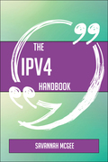 The IPv4 Handbook - Everything You Need To Know About IPv4