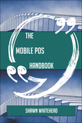 The Mobile POS Handbook - Everything You Need To Know About Mobile POS
