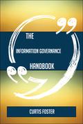 The Information Governance Handbook - Everything You Need To Know About Information Governance