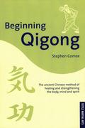 Beginning Qigong: Chinese Secrets for Health and Longevity