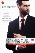 Tangling with the London Tycoon