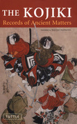 The Kojiki: Records of Ancient Matters