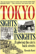 Tokyo Sights and Insights: Exploring the City's Back Streets