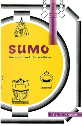 Sumo: The Sport and The Tradition