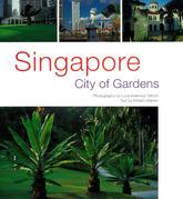 Singapore: City of Gardens
