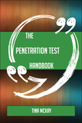 The Penetration test Handbook - Everything You Need To Know About Penetration test