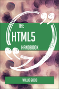The HTML5 Handbook - Everything You Need To Know About HTML5
